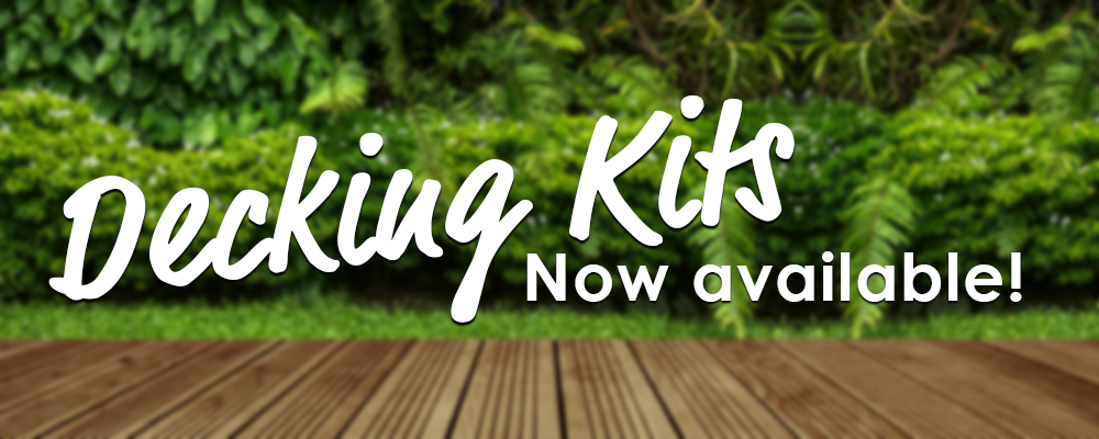 Decking Kits - Now Available